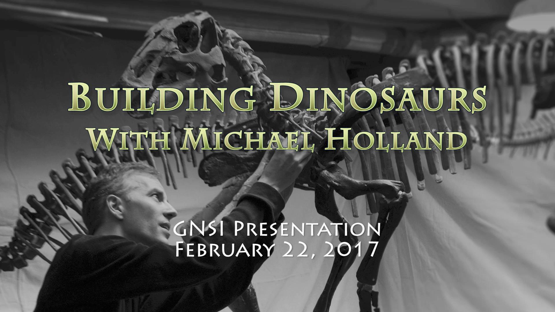 Michael Holland_ Building Dinosaurs
