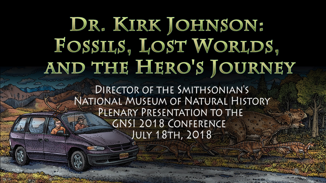 Dr. Kirk Johnson plenary talk at 2018 GNSI conference